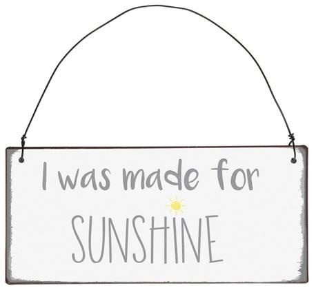 Metalowa Tabliczka I Was Made For Sunshine IB Laursen (1)